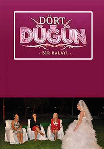 Dört Düğün Bir Balayı